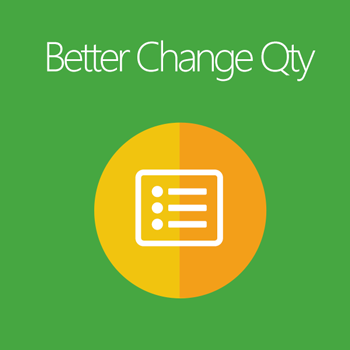 Better Change Qty